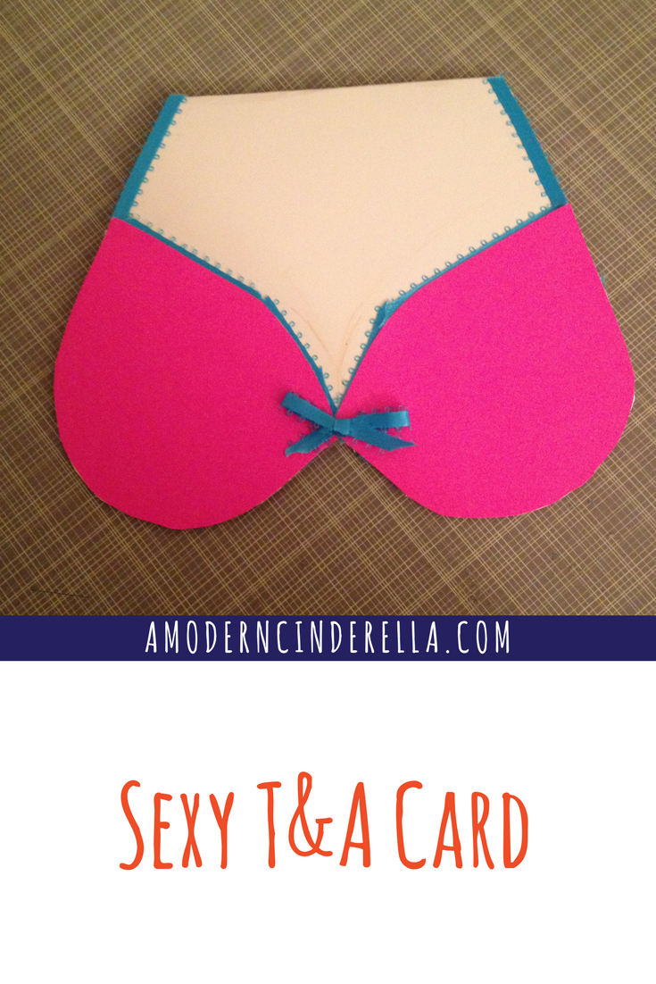 Sexy T&A Valentine's Day Card from AMODERNCINDERELLA.COM